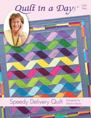 Speedy Delivery Quilt Pattern by Quilt in a Day, Eleanor Burns #1229 EASY