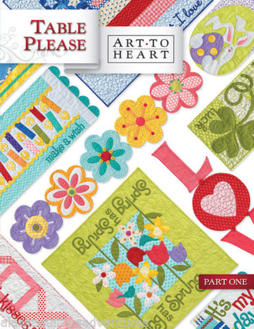 Table Please Part One, Quilt Book by Art to Heart, #549B Nancy Halvorsen