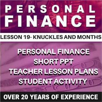 Personal Finance Lesson 19 | Knuckles and Months