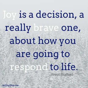 Joy Is a Decision
