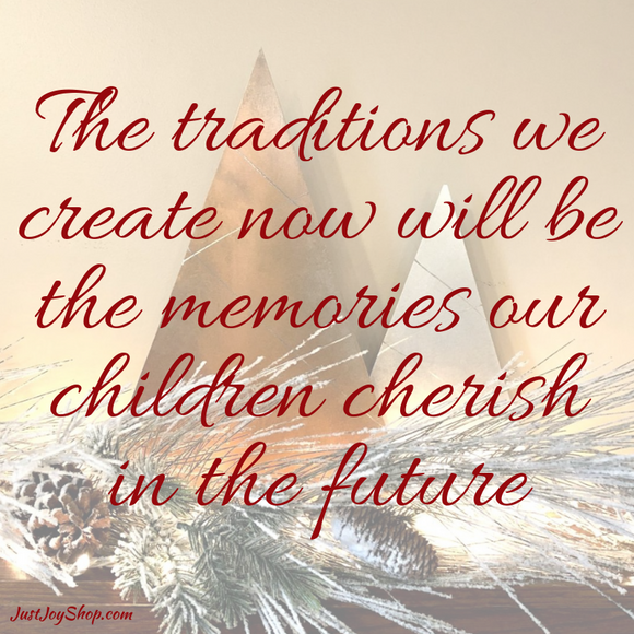 Traditions = Memories