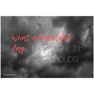 Not A Sky In The Clouds!