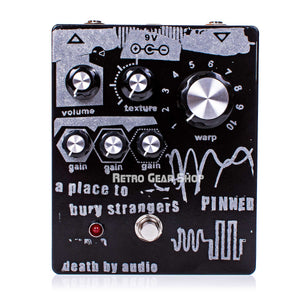 Death By Audio Pinned A Place to Bury Strangers Limited Edition Fuzz Pedal Top
