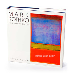 Mark Rothko: The Works on Canvas Top