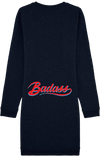 "Robe ""badass"" Sweat-Shirt à Col Rond"