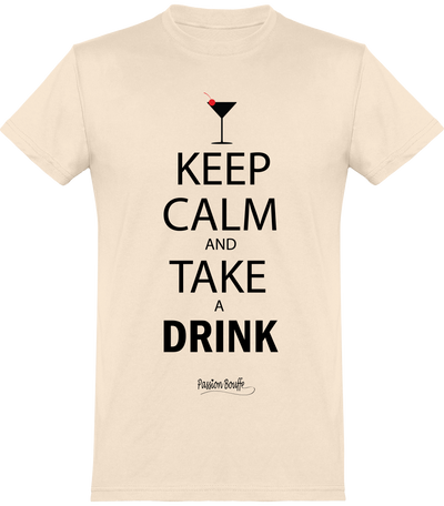 "T-shirt ""Keep calm and take a drink !""-Passion Bouffe"