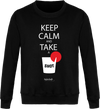 "Sweat ""Keep calm and take a shot ""-Passion Bouffe"