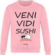 "Sweat ""Veni Vedi Sushi""-Passion Bouffe"