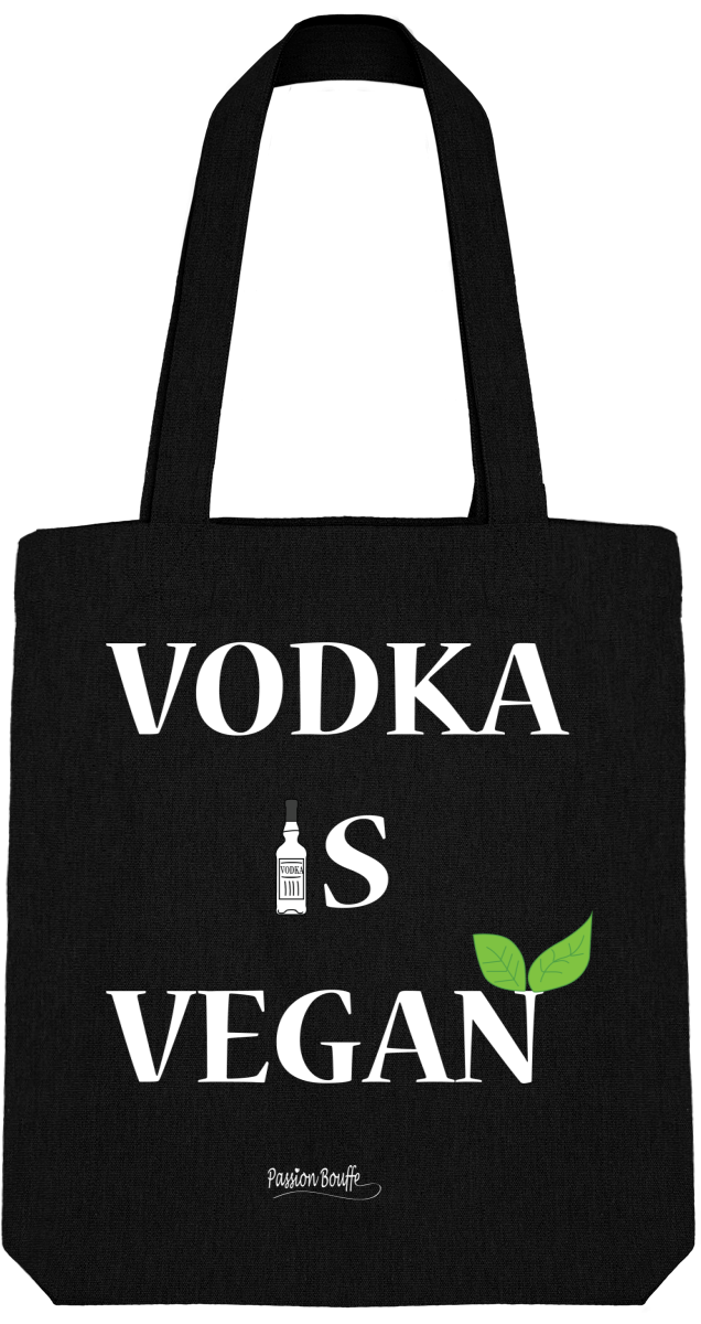 "Tote Bag ""Vodka is vegan"""