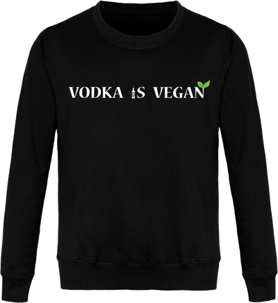 "Sweat ""Vodka is Vegan""-Passion Bouffe"