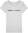 "T-shirt Femme ""Vodka is Vega""-Passion Bouffe"