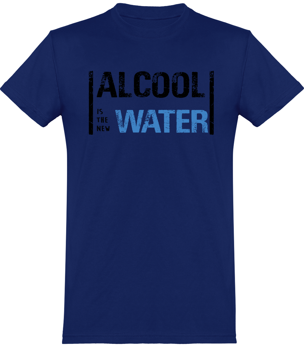 "Tee Shirt Homme ""Alcool is the new water"""