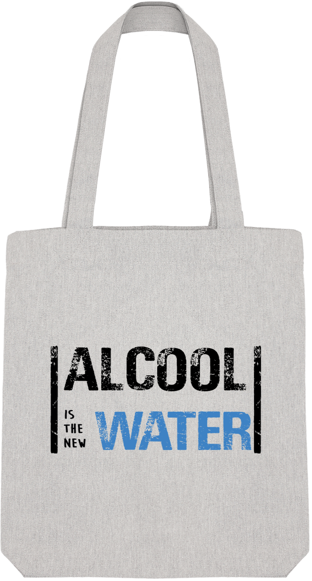 "Tote Bag ""Alcool is the new water"""