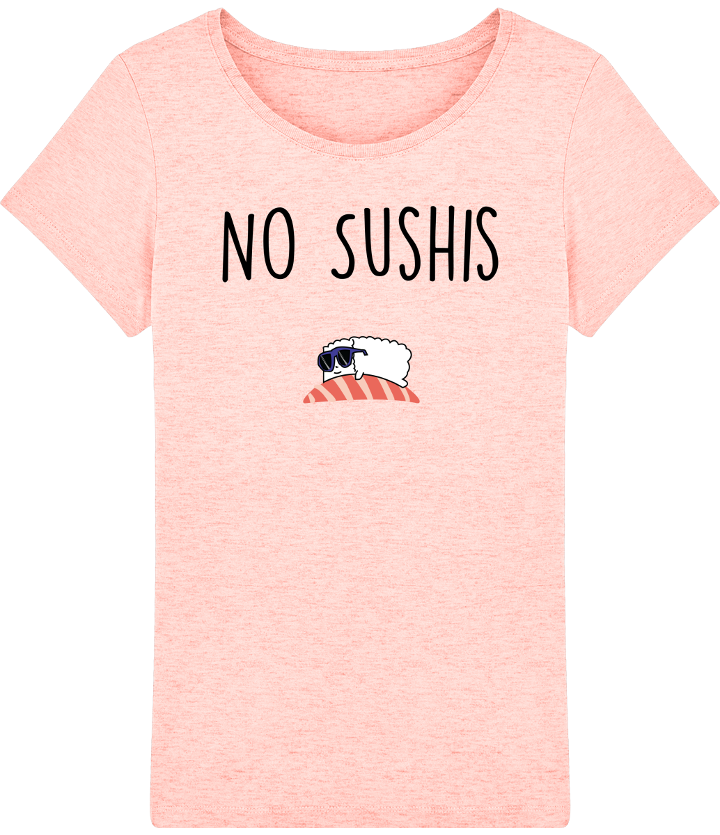 "T-shirt Femme ""No Sushis"""