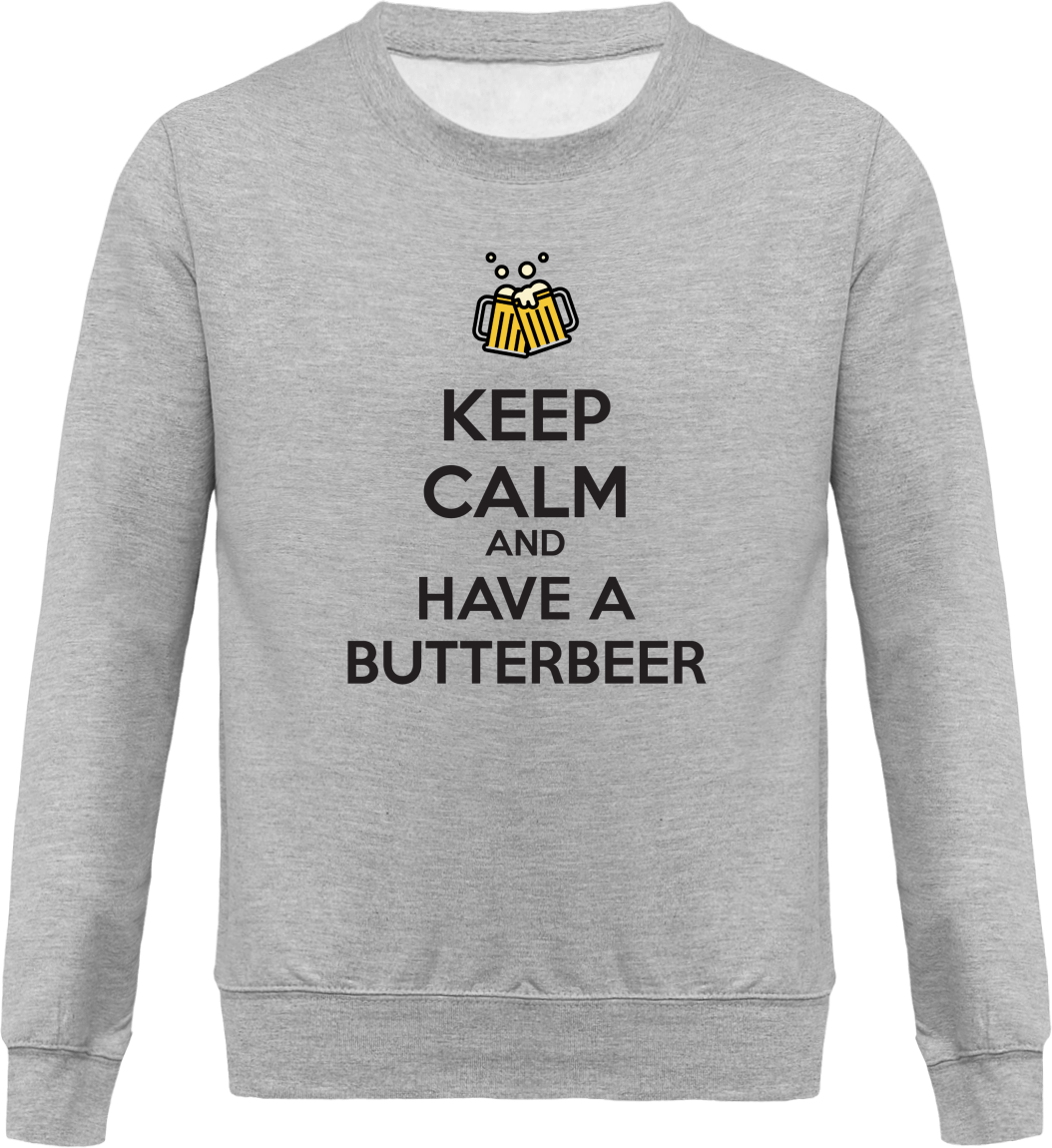 "Sweat ""Keep calm and have a Butterbeer"""