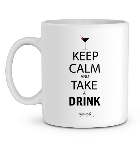 "Mug en Céramique ""Keep calm and take a drink"""