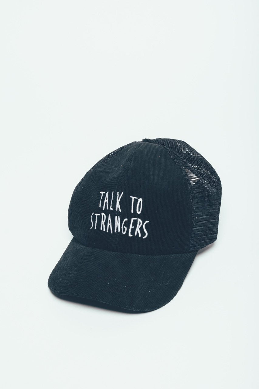 talk to strangers - trucker hat