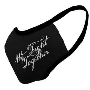 We Fight Together Premium Fitted Face Cover
