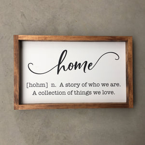 Framed Home Definition Sign - MIG
