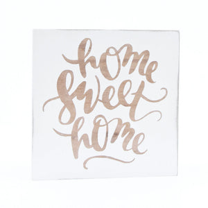 Small Square Home Sweet Home Sign - MIG