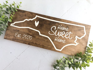 North Carolina State Home Sweet Home Sign