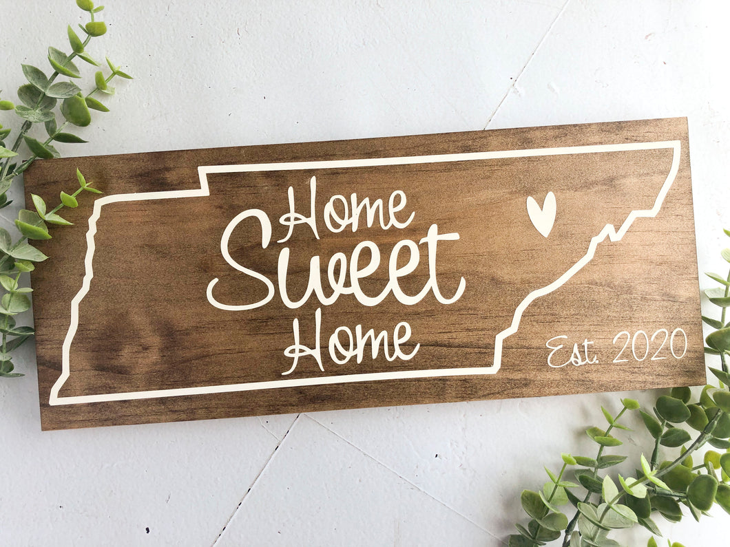 Tennessee State Home Sweet Home Sign