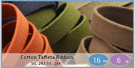 SIC-243 SIC-244(Cotton Taffeta Ribbon)