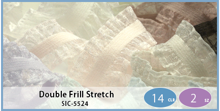 SIC-5524(Double Frill Stretch)