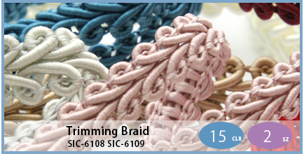 SIC-6108 SIC-6109(Trimming Braid)