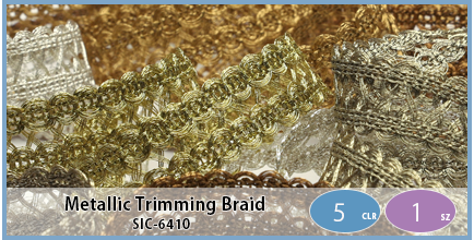 SIC-6410(Metallic Trimming Braid)