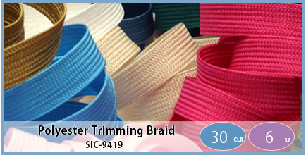SIC-9419(Polyester Trimming Braid)