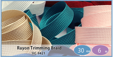 SIC-9421(Rayon Trimming Braid)