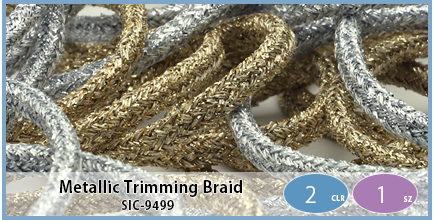 SIC-9499(Metallic Trimming Braid)