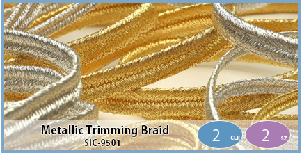 SIC-9501(Metallic Trimming Braid)