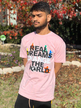 Load image into Gallery viewer, Real Dreams Change The World T-Shirt