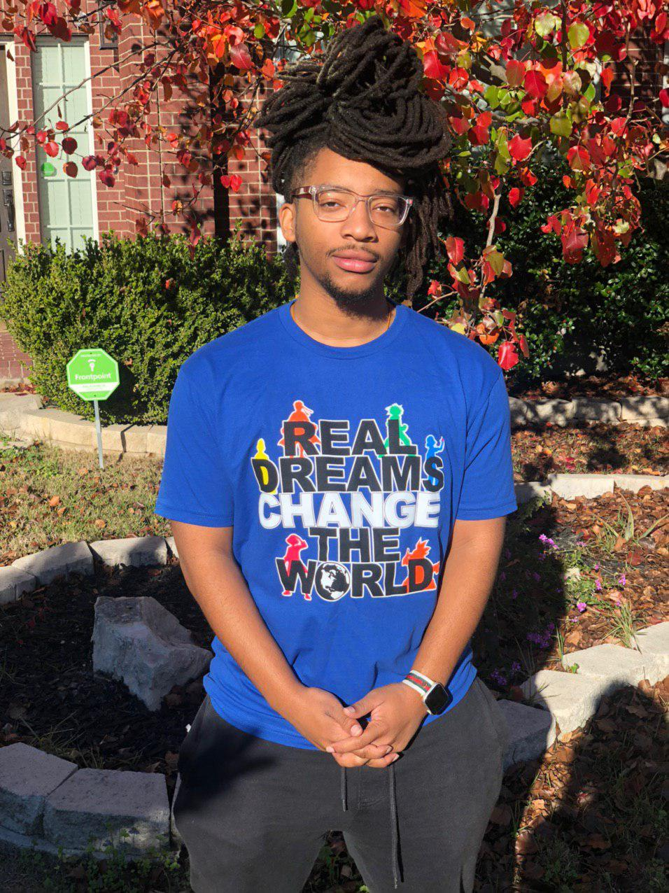 Real Dreams Change The World T-Shirt