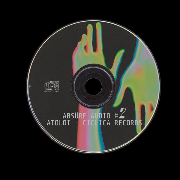 ABSÜRE AUDIO #2 - ATOLOI - CICLICA RECORDS