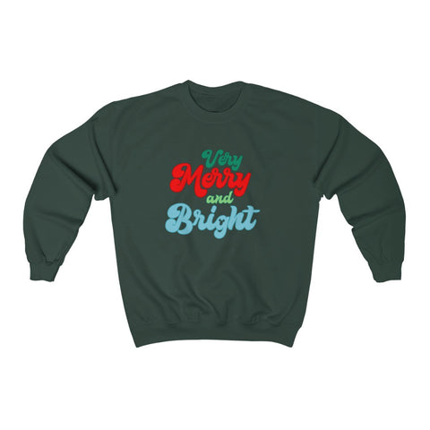 Very Merry & Bright Unisex Sweatshirt - Dapper Digs Trading Co