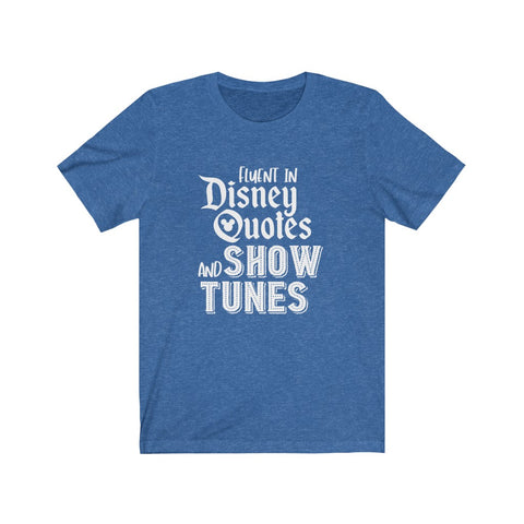 Disney Quotes and Show Tunes Unisex Tee - Dapper Digs Trading Co