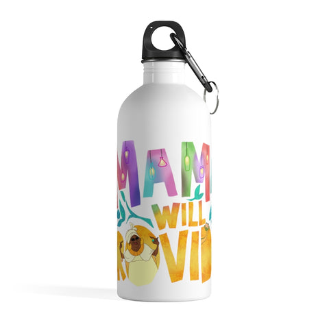 Mama will Provide Water Bottle - Dapper Digs Trading Co