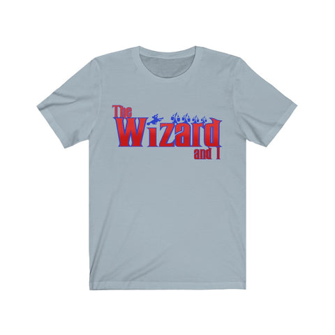 The Wizard and I Unisex Tee - Dapper Digs Trading Co