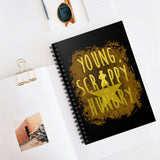 Young, Scrappy and Hungry Spiral Notebook - Dapper Digs Trading Co