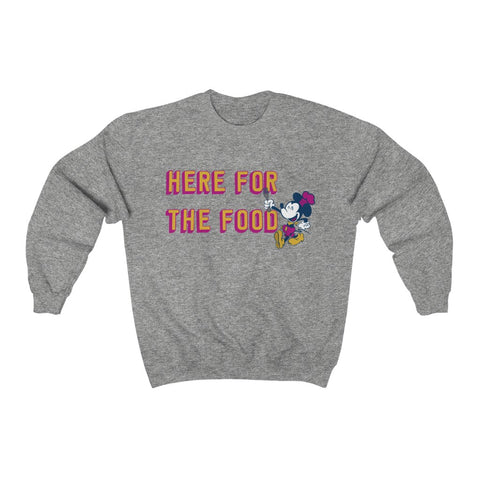 Here for the Food Unisex Sweatshirt (4 color options) - Dapper Digs Trading Co