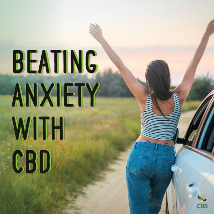 Can You Beat Your Anxiety With CBD?