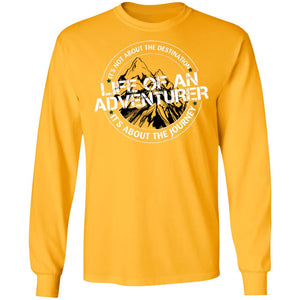 Life of an Adventurer G240 Gildan LS Ultra Cotton T-Shirt