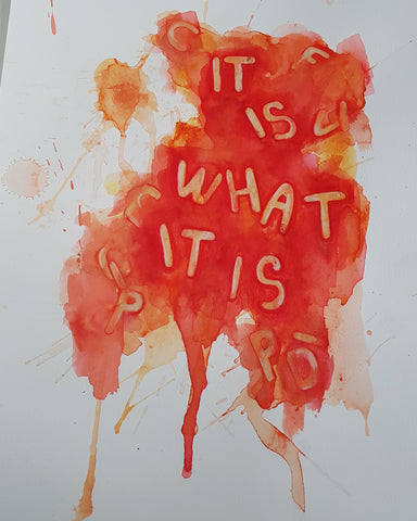 It is what it is - Alphabetti Spaghetti