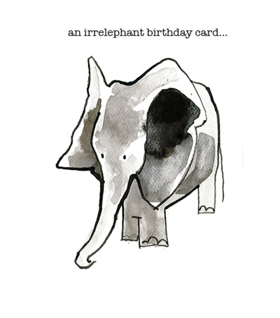 An irrelephant birthday card