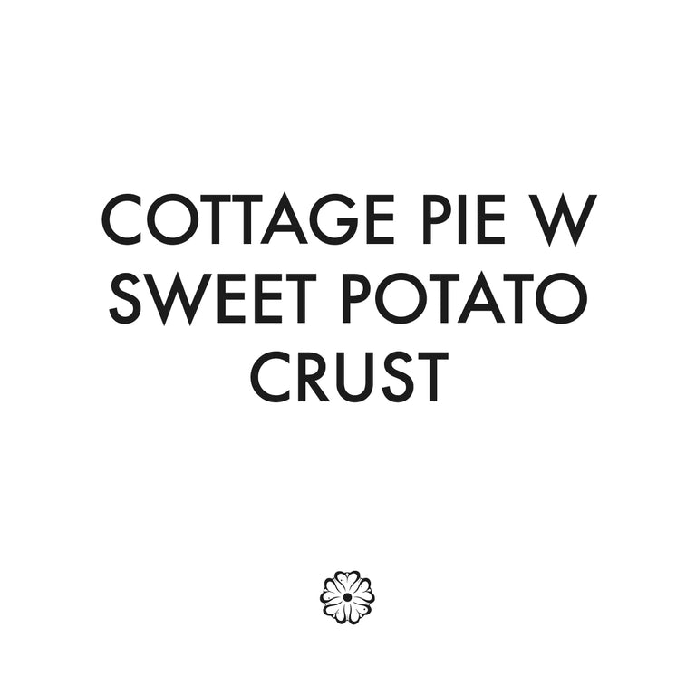 Cottage Pie W Sweet Potato Crust