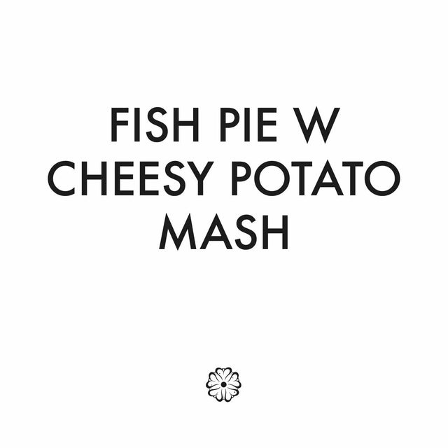 Fish Pie W Cheesy Potato Mash