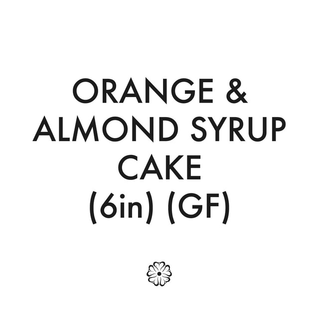 Orange & Almond Syrup Cake (6in Round) (G/F)